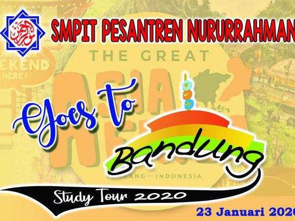 Study Tour SMPIT Nururrahman 2020: Goes to Bandung